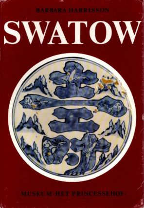 SWATOW IN HET PRINCESSEHOF. Barbara Harrisson.