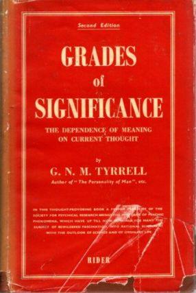 GRADFES OF SIGNIFICANCE; The Dependence of Meaning on Current Thought. G. N. M. Tyrrell