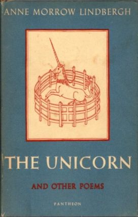 THE UNICORN AND OTHER POEMS; 1935-1955. Anne Morrow Lindberg.
