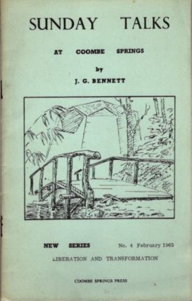 LIBERATION AND TRANSFORMATION; Sunday Talks at Coombe Springs: New Series No. 1 February 1965. J....