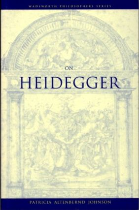 ON HEIDEGGER. Patricia Altenbernd Johnson