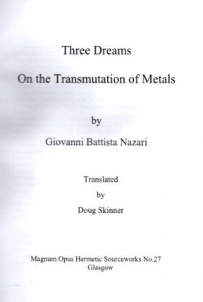 THREE DREAMS ON THE TRANSMUTATIONS OF METALS.