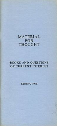 MATERIAL FOR THOUGHT, SPRING 1971