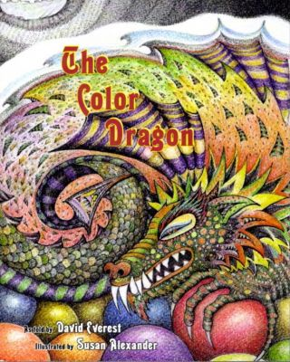THE COLOR DRAGON. David Everest