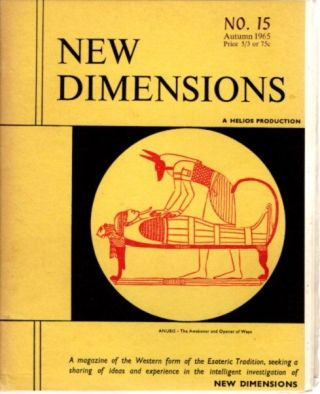 NEW DIMENSIONS: VOLUME 3, NO. 15, AUTUMN EQUINOX 1965. Basil Wilbey, pseud. Gareth Knight