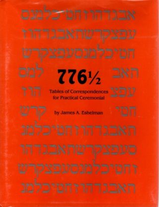 776 1/2; Tables of Correspondences for Practical Ceremonial
