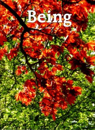 BEING: ISSUE 4. Mooji, Adyashanti, Thomas Philips, Jeff Craft, James Whiting