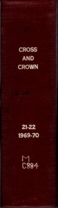 CROSS AND CROWN, VOLUMES 21 & 22, 1969-70; A Thomistic Quarterly of Spiritual Theology. John...