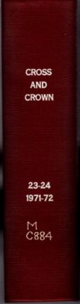 CROSS AND CROWN, VOLUMES 23 & 24, 1971-72; A Thomistic Quarterly of Spiritual Theology. John...