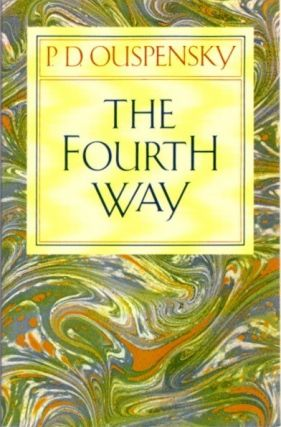 THE FOURTH WAY. P. D. Ouspensky.