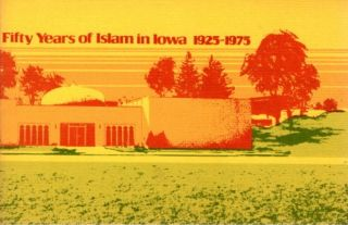 FIFTY YEARS OF ISLAM IN IOWA 1925-1975. Yahya Aossey.