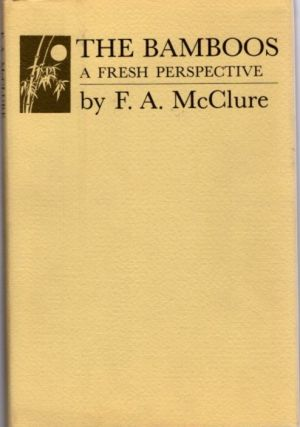 THE BAMBOOS; A Fresh Perspective. F. A. McClure