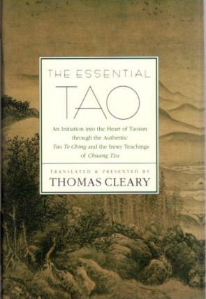 THE ESSENTIAL TAO. Thomas Cleary