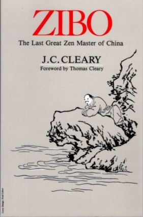 ZIBO; The Last Great Zen Master of China. J. C. Cleary
