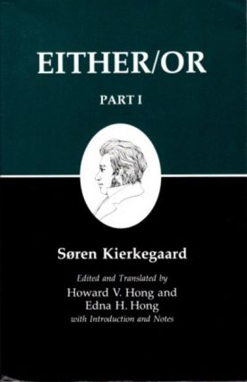 EITHER/OR; Part I. Soren Kierkegaard