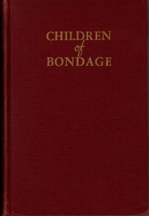 CHILDREN OF BONDAGE; The Personality Development of Negro Youth in the Urban South. Allison...