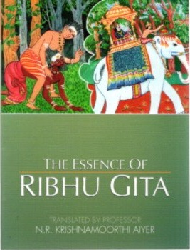THE ESSENCE OF RIBHU GITA. N. R. Krishnamoorthi Aiyer, trans
