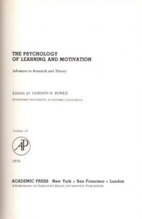 THE PSYCHOLOGY OF LEARNING AND MOTIVATION: VOLUME 10; Advances in research and Theory