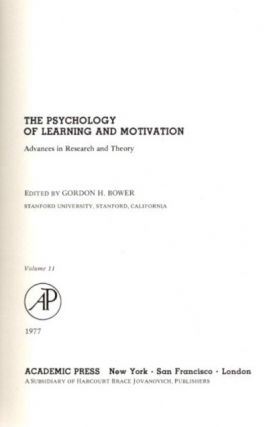 THE PSYCHOLOGY OF LEARNING AND MOTIVATION: VOLUME 11; Advances in research and Theory