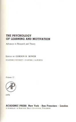 THE PSYCHOLOGY OF LEARNING AND MOTIVATION: VOLUME 12; Advances in research and Theory