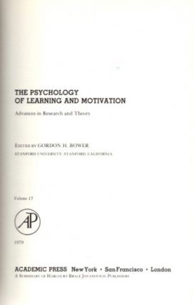 THE PSYCHOLOGY OF LEARNING AND MOTIVATION: VOLUME 13; Advances in research and Theory