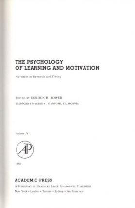 THE PSYCHOLOGY OF LEARNING AND MOTIVATION: VOLUME 14; Advances in research and Theory