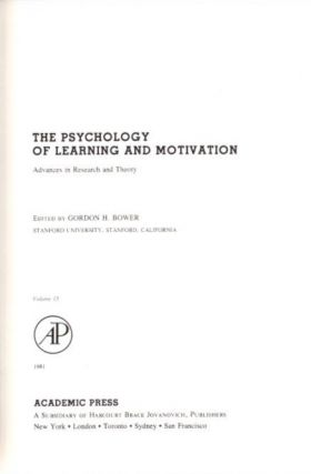 THE PSYCHOLOGY OF LEARNING AND MOTIVATION: VOLUME 15; Advances in research and Theory