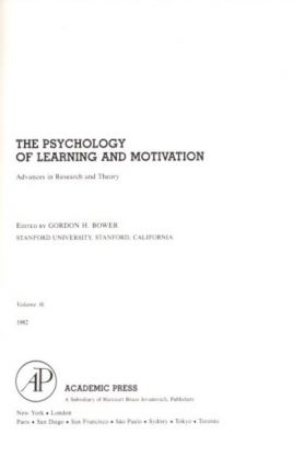 THE PSYCHOLOGY OF LEARNING AND MOTIVATION: VOLUME 16; Advances in research and Theory