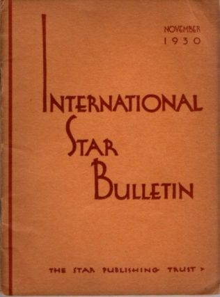 INTERNATIONAL STAR BULLETIN: NO. 11, NOVEMBER, 1930. J. Krishnamurti
