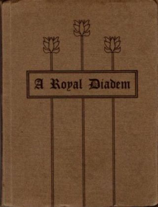 A ROYAL DIADEM. Walter C. Lanyon