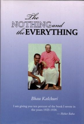 THE NOTHING AND THE EVERYTHING. Bhau Kalchuri