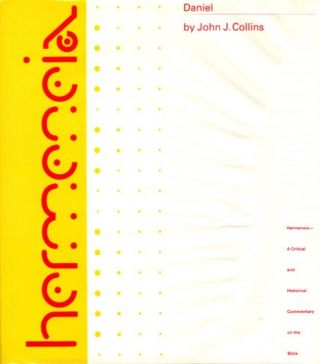 DANIEL; A Commentary on the Book of Daniel. John C. Collins, Adela Yarbro Collins, Frank Moore Cross
