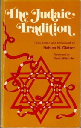 THE JUDAIC TRADITION. Nahum N. Glatzer