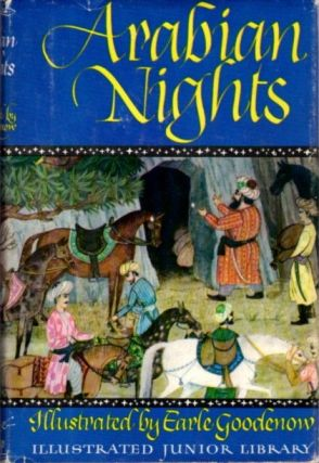 ARABIAN NIGHTS. Earle Goodenow