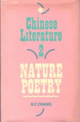 NATURE POETRY; Chinese Literature 2. H. C. Chang