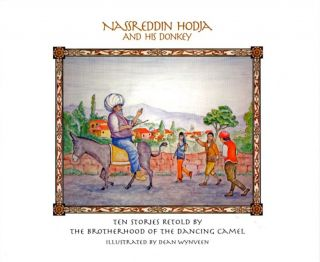NASSREDDIN HODJA AND HIS DONKEY. The Brotherhood of the Dancing Camel