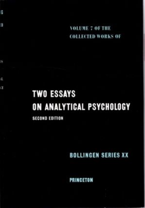 TWO ESSAYS ON ANALYTICAL PSYCHOLOGY; The Collected Works of C.G. Jung: Volume 7. C. G. Jung