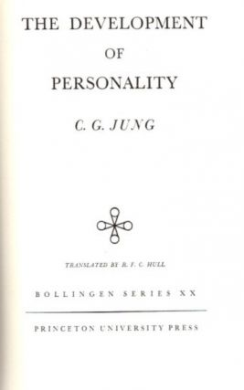 THE DEVELOPMENT OF PERSONALITY; The Collected Works of C.G. Jung: Volume 17. C. G. Jung