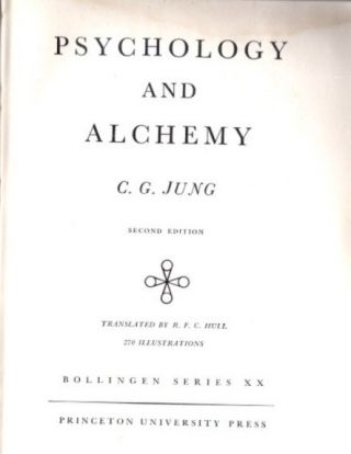 PSYCHOLOGY AND ALCHEMY; The Collected Works of C.G. Jung: Volume 12