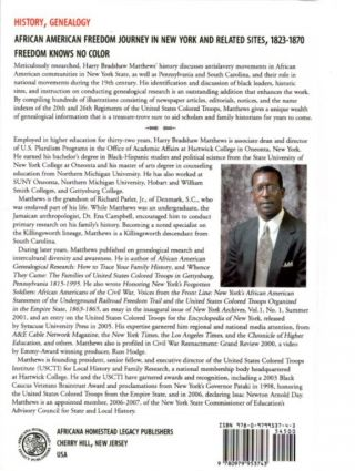 AFRICAN AMERICAN FREEDOM JOURNEY IN NEW YORK AND RELATED SITES, 1823-1870; Freedom Knows No Color