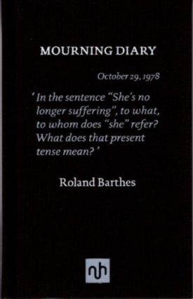 MOURNING DIARY. Roland Barthes