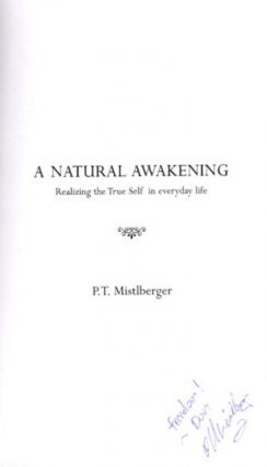 A NATURAL AWAKENING; Realizing the True Self in Evereyday Life