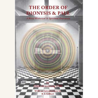 THE ORDER OF DIONYSIS & PAUL. Allan Armstrong