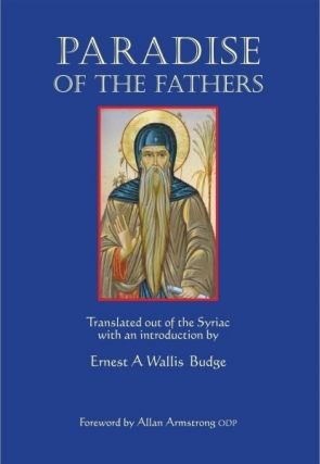 PARADISE OF THE FATHERS. E. A. Wallis Budge