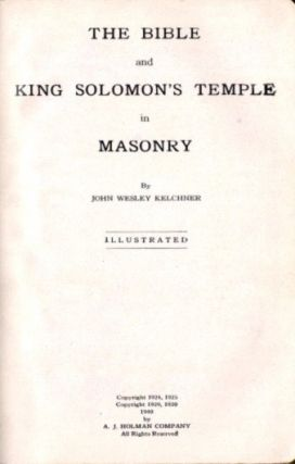 THE BIBLE AND KING SOLOM'S TEMPLE IN MASONRY.