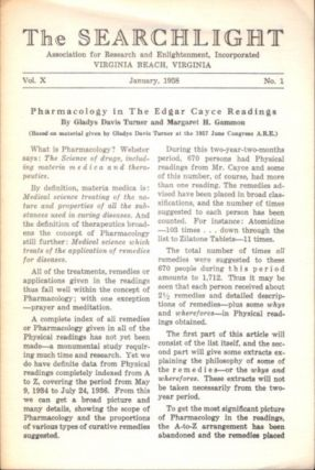 PHARMACOLOGY IN THE EDGAR CAYCE READINGS; The Searchlight, Vol. X, No. 1. Gladys Davis Turner,...