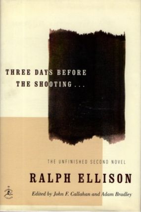 THREE DAYS BEFORE THE SHOOTING. Ralph Ellison