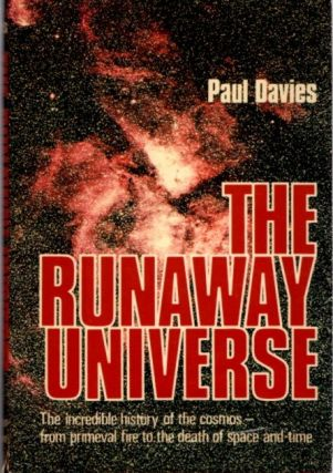 THE RUNAWAY UNIVERSE. Paul Davies