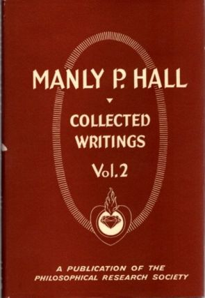 COLLECTED WRITINGS OF MANLY P. HALL, VOLUME 2; Sages and Seers. Manly P. Hall