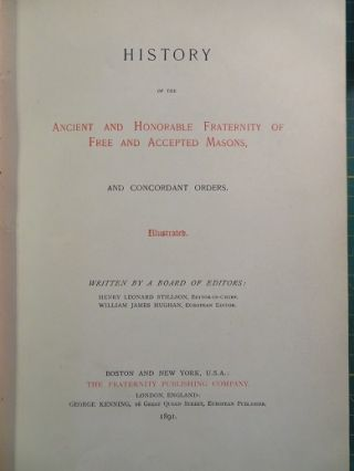 HISTORY OF THE ANCIENT AND HONORABLE FRATERNITY OF FREE AND ACCEPTED MASONS AND CONCORDANT ORDERS.